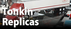 Tonkin Replicas特集